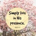 liveinhispresence