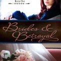 Brides and Betrayal