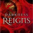 Darkness Reigns