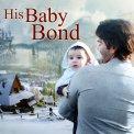 His Baby Bond