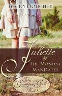 Juliette and the Monday ManDates