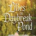 Lilies on Daybreak Pond