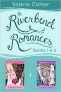The Riverbend Romances 1 & 2
