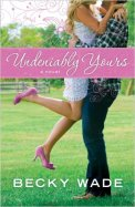 Undeniably Yours